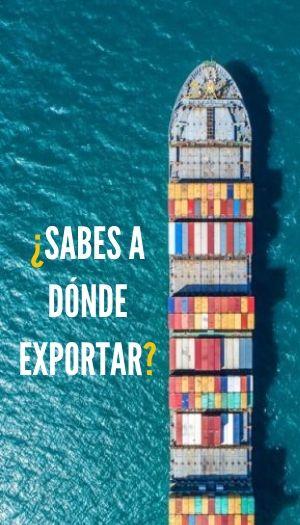 sabes a donde exportar en el comercio exterior